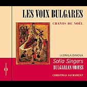 The Bulgarian Voices: Les Voix Bulgares: Chants de Noël *