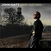 John Hiatt: Same Old Man [Digipak]