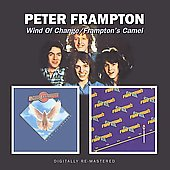 Peter Frampton: Wind of Change/Frampton's Camel