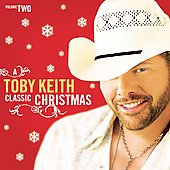 Toby Keith: A Classic Christmas, Vol. 2
