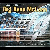 Big Dave McLean: Acoustic Blues [Digipak] *