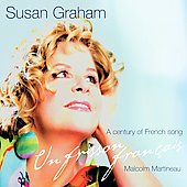 Un Frisson Français - A century of French song / Susan Graham, Malcolm Martineau