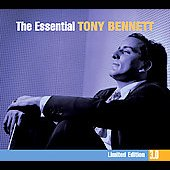 Tony Bennett: The Essential Tony Bennett [Columbia/Legacy] [Digipak]