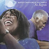 Joe Sample/Randy Crawford: No Regrets