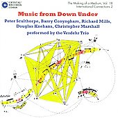 The Making of a Medium Vol 18 - Music from Down Under / Verdehr Trio