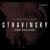 Stravinsky: The Ballets / Robert Craft, et al