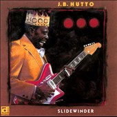 J.B. Hutto: Slidewinder