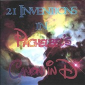 21 Inventions of Pachelbel's Canon in D
