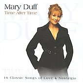 Mary Duff: Time After Time *