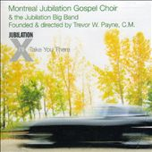 Montreal Jubilation Gospel Choir: I'll Take You There *