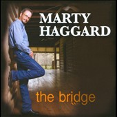 Marty Haggard: The  Bridge