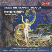 Peter Fribbins: I Have the Serpent Brought