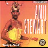Amii Stewart: The Best of Amii Stewart: Knock on Wood