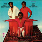 The Isley Brothers: Get into Something