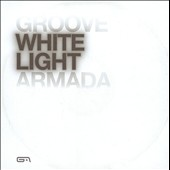 Groove Armada: White Light