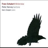 Schubert: Winterreise / Peter Harvey