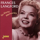 Frances Langford: So Many Memories