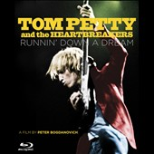 Tom Petty/Tom Petty & the Heartbreakers: Runnin' Down a Dream