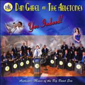 Dan Gabel/The Abletones: Yes Indeed!