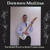 Darren Mullins: An Irish Rock 'n' Roll Collection