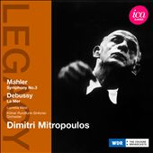 Mahler: Symphony No. 3; Debussy: La Mer / Mitropoulos