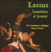 Lassus: Lamentations of Jeremiah