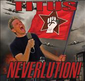 Christopher Titus: Neverlution! [PA] [Digipak] *