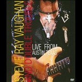 Stevie Ray Vaughan/Stevie Ray Vaughan & Double Trouble: Live From Austin, Texas