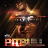 Pitbull: Planet Pit [Deluxe Version] [PA]