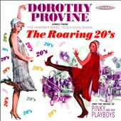 Dorothy Provine: The Roaring 20s: Songs from the Warner Bros. Television Show *