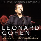 Leonard Cohen: Back in the Motherland