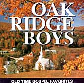 The Oak Ridge Boys: Old Time Gospel Favorites