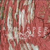 A Whisper in the Noise: To Forget [Digipak]