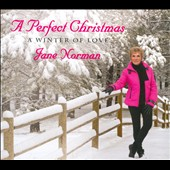 Jane Norman: A Perfect Christmas: A Winter Of Love [Digipak]