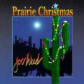 Joe Weed: Prairie Christmas