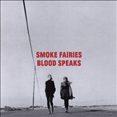 Smoke Fairies: Blood Speaks