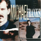 Michael Franks: The Camera Never Lies