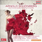 Schoenberg: Complete Songs / Claudia Barainsky; Melanie Diener, Konrad Jarnot, Urs Liska, piano [4 CDs]