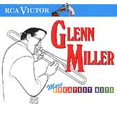 Glenn Miller: More Greatest Hits [RCA]