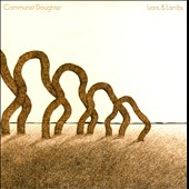 Communist Daughter: Lions and Lambs [Slipcase]