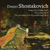 Shostakovich: Song of the Forests, Op. 81; Ten Poems, Op. 88; The Sun Shines Over the Motherland, Op. 90 / Vladimir Ivanovsky, tenor; Ivan Petrov, bass