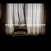 Mark Eitzel: Don't Be a Stranger [Digipak] *