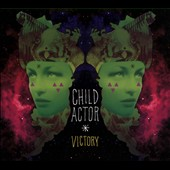 Child Actor: Victory [Digipak]