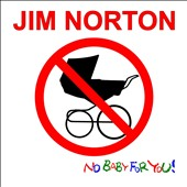 Jim Norton (Comic): No Baby for You! [Digipak] *