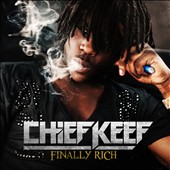 Chief Keef: Finally Rich [Clean]