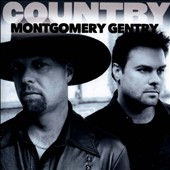Montgomery Gentry: Country: Montgomery Gentry *