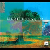 Mediterraneo (Deluxe Edition) / L'Arpeggiata, Christina Pluhar