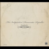 The Independent Democratic Republic: Dramatized In [Digipak]