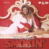 Denise LaSalle: Smokin' in Bed