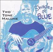Two Tone Malone: Shades of Blue